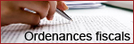 04 - Ordenances fiscals